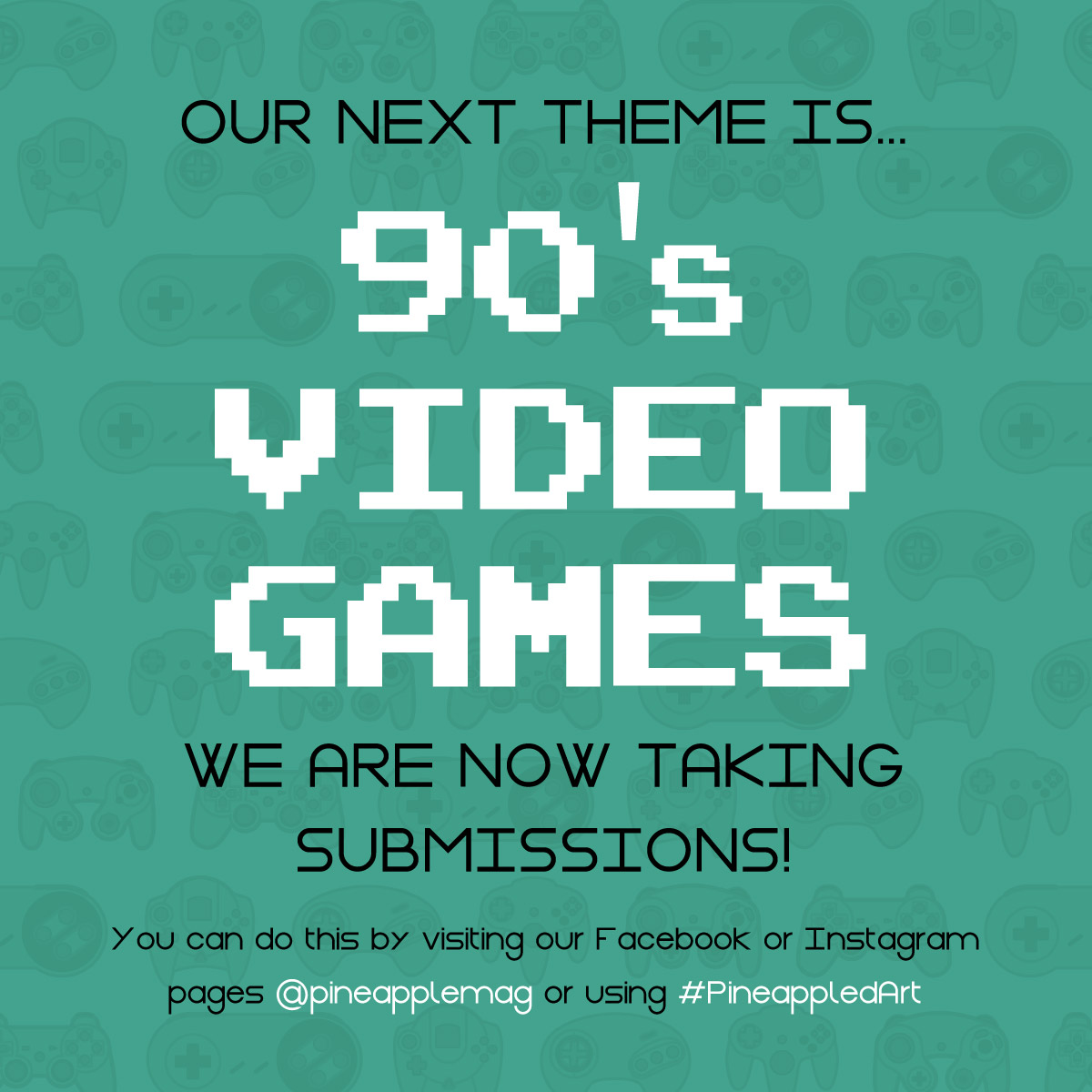 90's Video Game Poster - Call For Artists